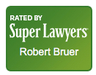 Super Lawyers Robert Bruer